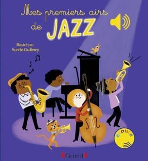 Mes premiers airs de jazz Aurélie GUILLEREY Livre laflutedepan