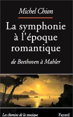 La symphonie à l'époque romantique de Beethoven à Mahler - laflutedepan.com