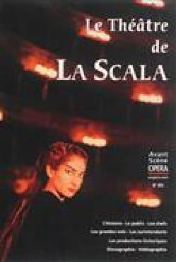 Le théâtre de la Scala opéra (L'), n° 283 Avant-scène laflutedepan