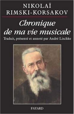 Chroniques de ma vie musicale RIMSKI-KORSAKOV Nicolaï laflutedepan