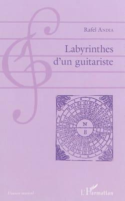 Labyrinthes d'un guitariste Rafael ANDIA Livre laflutedepan