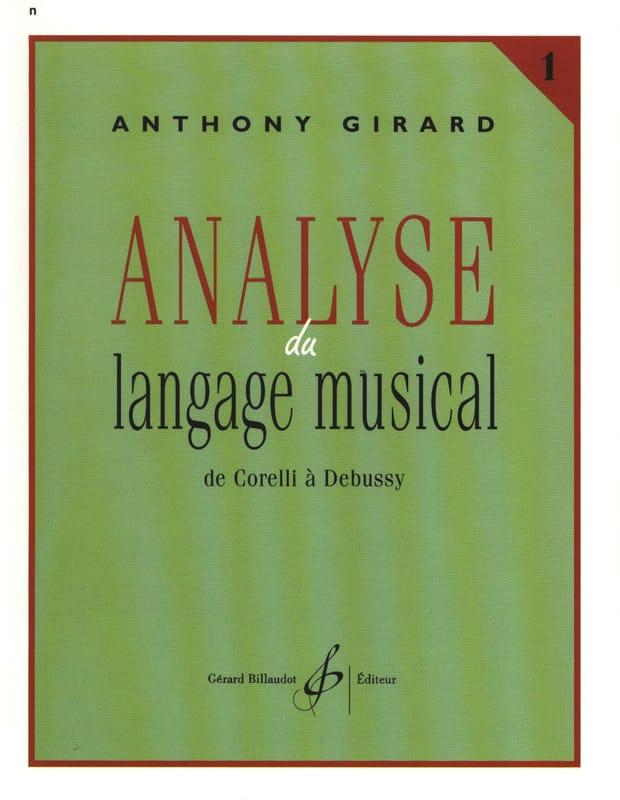 Analyse du langage musical, vol. 1 : de Corelli à Debussy - laflutedepan.com