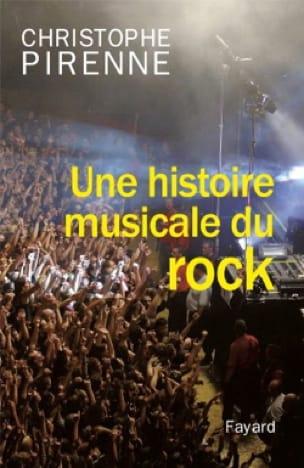 Une histoire musicale du rock - Christophe PIRENNE - laflutedepan.com