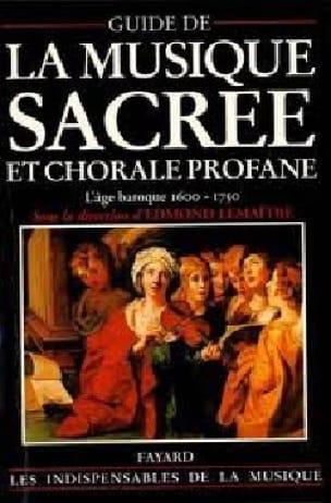 Guide de la musique sacrée et chorale profane vol 1 - laflutedepan.com