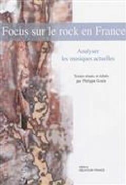 Focus sur le rock en France Philippe GONIN Livre laflutedepan