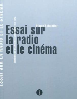 Essai sur la radio et le cinéma : esthétique et technique des arts-relais laflutedepan