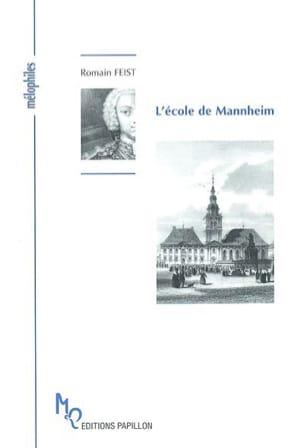 L'école de Mannheim Romain FEIST Livre Les Epoques - laflutedepan