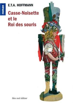 Casse-Noisette et le Roi des souris : conte mystérieux laflutedepan