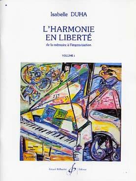 L'harmonie en liberté vol. 1 Isabelle DUHA Livre laflutedepan
