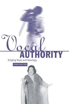 Vocal authority ; singing style and ideology - laflutedepan.com