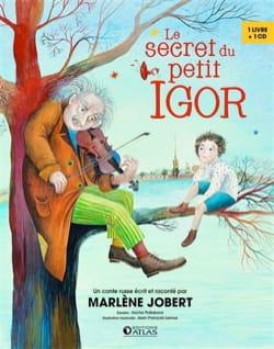 Le secret du petit Igor - Marlène JOBERT - Livre - laflutedepan.com