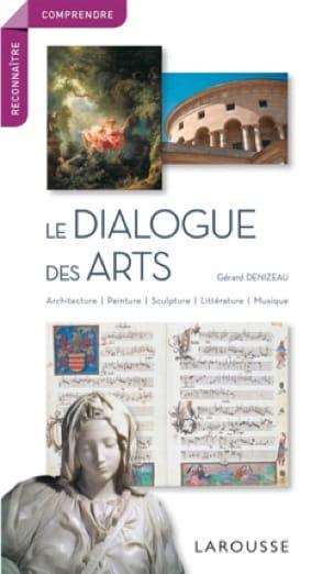 Le dialogue des arts : architecture, peinture, sculpture, littérature, musique - laflutedepan.com