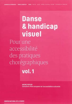 Danse & handicap visuel : pour une accessibilité des pratiques chorégraphiques laflutedepan