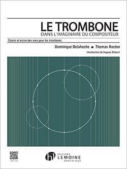 Le Trombone dans l'imaginaire du compositeur laflutedepan