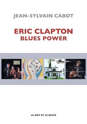 Eric Clapton : blues power CABOT Jean-Sylvain Livre laflutedepan
