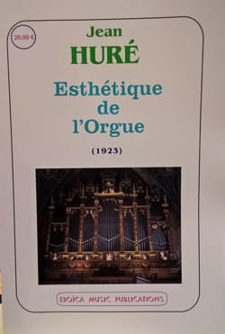 Esthétique de l'Orgue (1923) Jean HURÉ Livre laflutedepan