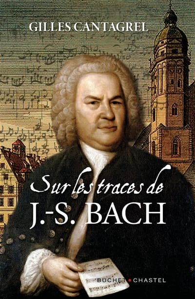 Sur les traces de J.-S. Bach - Gilles CANTAGREL - laflutedepan.com