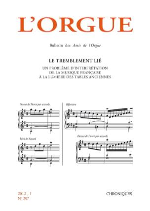 L'orgue, n° 297 (2012/I) Revue Livre Revues - laflutedepan