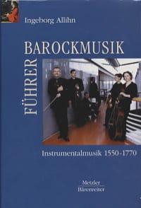 Barockmusikführer : Instrumentalmusik 1570-1770 - laflutedepan.com