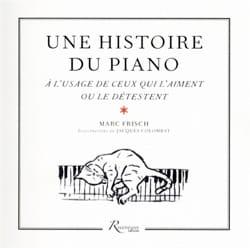 Une histoire du piano Marc FRISCH Livre Les Instruments - laflutedepan
