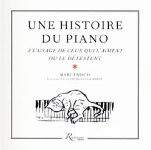 Une histoire du piano - Marc FRISCH - Livre - laflutedepan.com