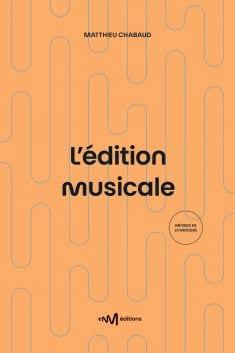 L'Edition Musicale - Matthieu CHABAUD - Livre - laflutedepan.com