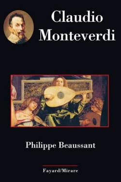 Claudio Monteverdi Philippe BEAUSSANT Livre Les Hommes - laflutedepan
