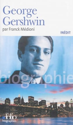 George Gershwin Franck MÉDIONI Livre Les Hommes - laflutedepan