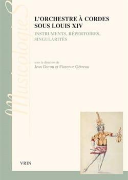 L'orchestre à cordes sous Louis XIV : instruments, repertoires, singularités laflutedepan