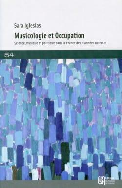 Musicologie et Occupation - Sara IGLESIAS - Livre - laflutedepan.com