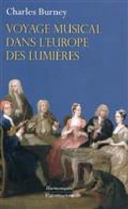 Voyage musical dans l'Europe des Lumières Charles BURNEY laflutedepan