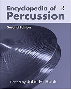 Encyclopedia of percussion BECK John H. ed. Livre laflutedepan