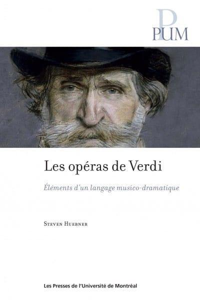 Les opéras de Verdi : les éléments d'un langage musico-dramatique - laflutedepan.com