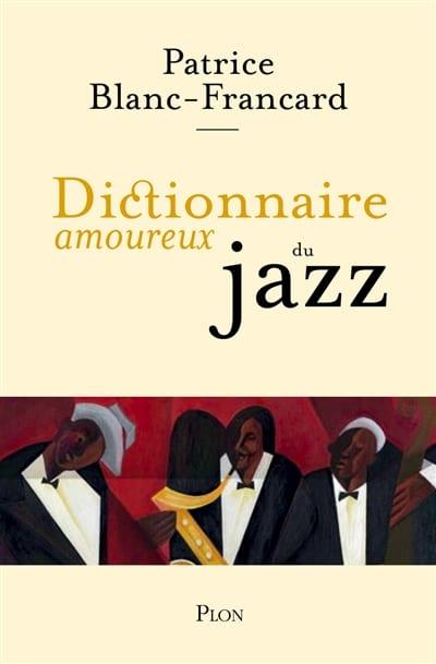 Dictionnaire amoureux du jazz - laflutedepan.com
