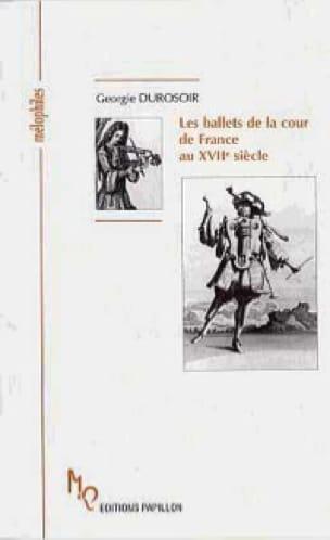 Les ballets de la cour de France au XVIIe siècle - laflutedepan.com