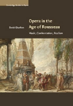 Opera in the Age of Rousseau: Music, Confrontation, Realism laflutedepan