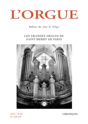 L'Orgue, n° 298-299 (2012/II-III) Revue Livre Revues - laflutedepan