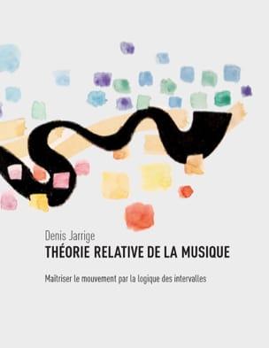 Théorie relative de la musique Denis JARRIGE Livre laflutedepan