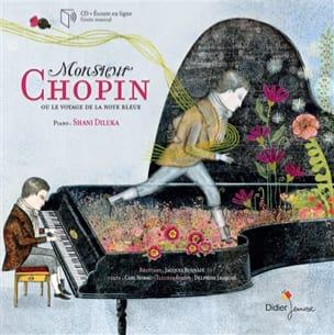 Monsieur Chopin ou Le voyage de la note bleue laflutedepan