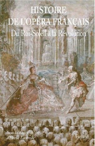 Histoire de l'opéra français vol. 2 LACOMBE Hervé (dir.) laflutedepan