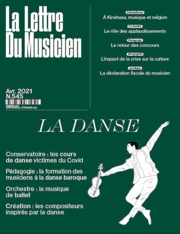 La Lettre du Musicien n°545 (avril 2021) : La Danse - laflutedepan.com