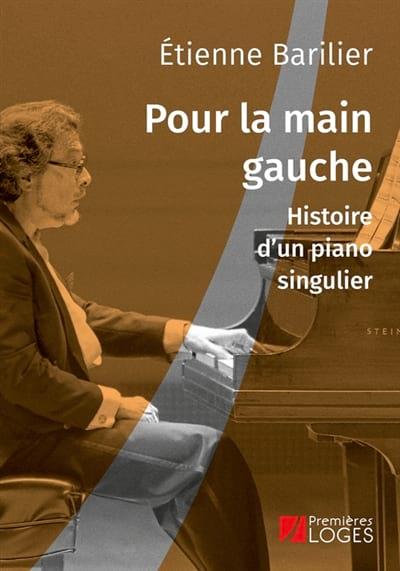 Pour la main gauche : histoire d'un piano singulier - laflutedepan.com