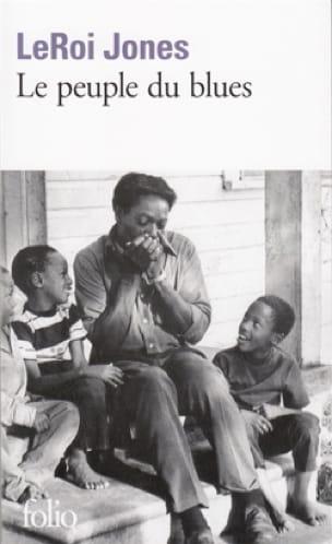 Le peuple du blues : la musique noire dans l'Amérique blanche - laflutedepan.com
