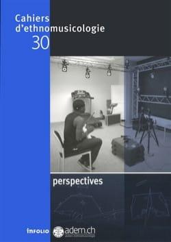 Cahiers d'ethnomusicologie, n° 30: Perspectives Revue laflutedepan