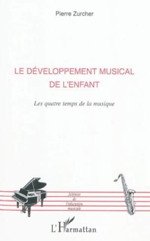Le développement musical de l'enfant : les quatre temps de la musique - laflutedepan.com