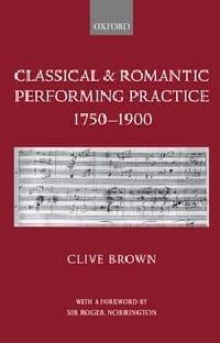 Classical and romantic performing practice 1750 - 1900 - laflutedepan.com