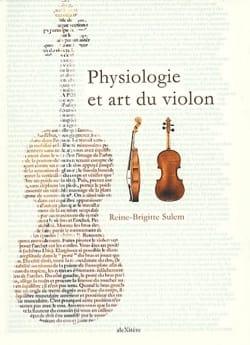 Physiologie et art du violon SULEM Reine-Brigitte Livre laflutedepan