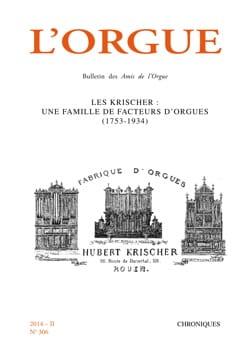 L'Orgue n°306 (2014) Revue Livre Les Instruments - laflutedepan