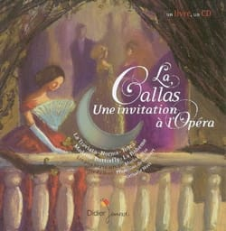 La Callas : une invitation à l'opéra laflutedepan