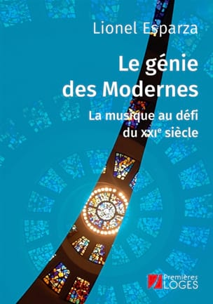 Le génie des modernes : la musique au défi du XXIe siècle laflutedepan